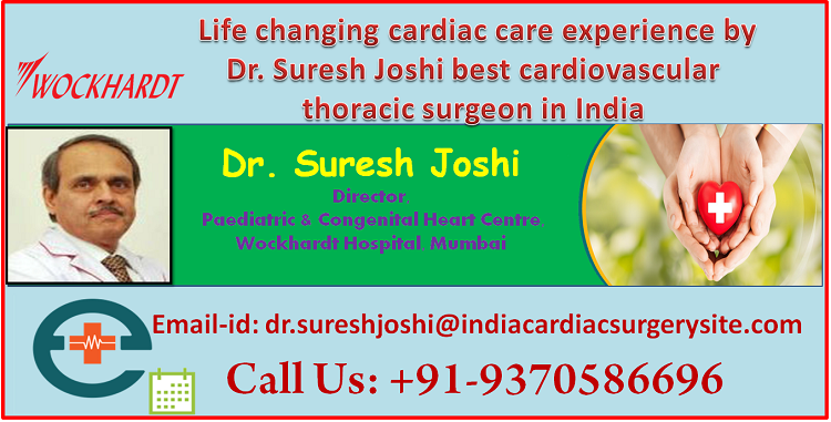 Dr. Suresh Joshi For Cardiothoracic Surgery in India